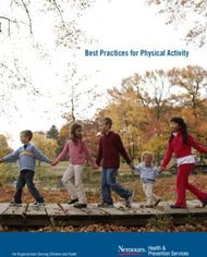 Best Practices for Physical Activity - For Organizations Serving Children ...