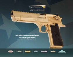 Magnum Research, Inc. 2010 Product Catalog. Introducing the Redesigned Desert Eagle Pistol.