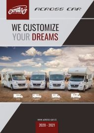 WE CUSTOMIZE YOUR DREAMS 2020 - 2021 WWW.ACROSS-CAR.ES aero - Caravan Salon
